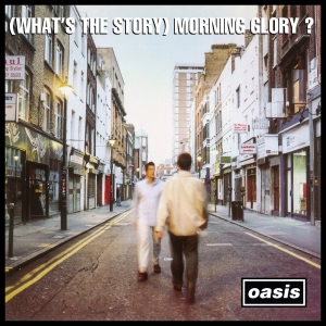 (What's the Story) Morning Glory? (1995)