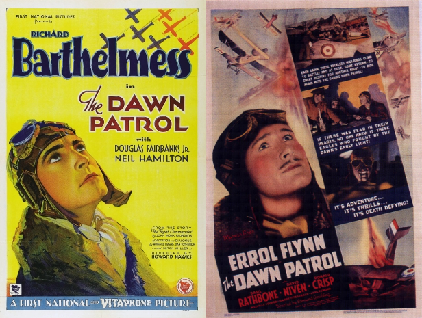 The Dawn Patrol (1930 + 1938)